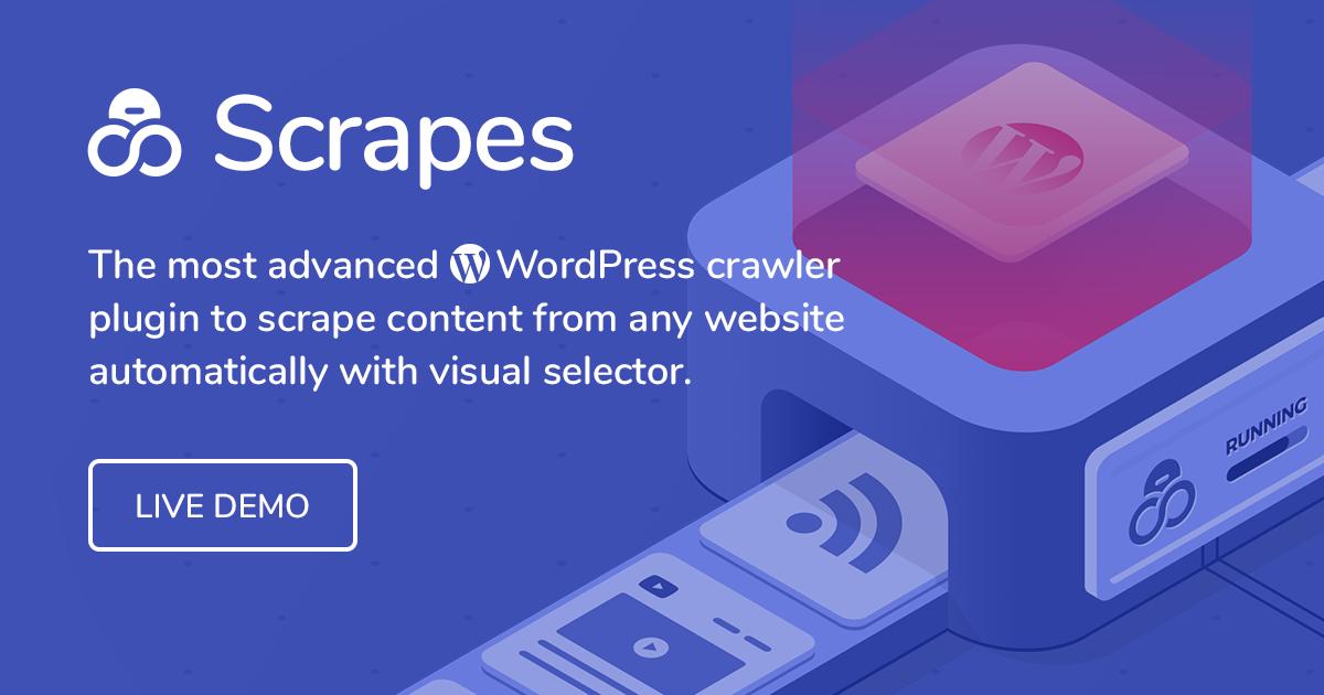 Automatic WordPress Scraper and Content Crawler Plugin - Scrapes